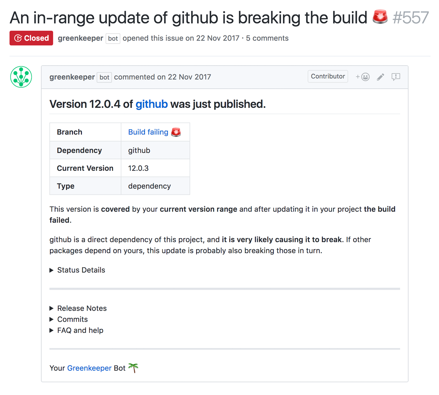 A Greenkeeper pull request for an in-range dependency update that breaks the build